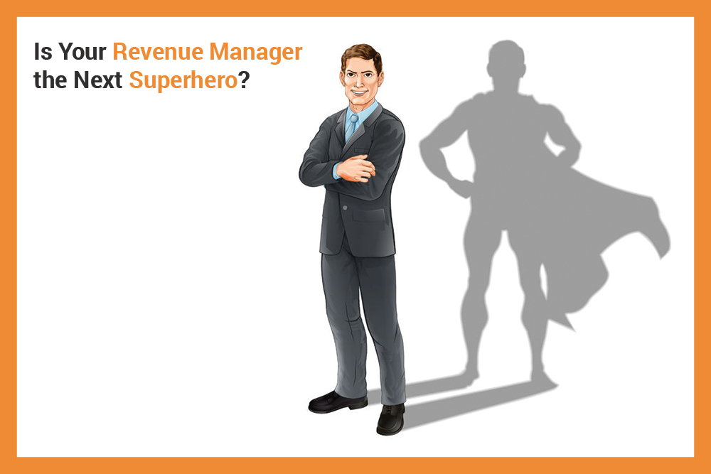 Revenue Manager the Next Superhero