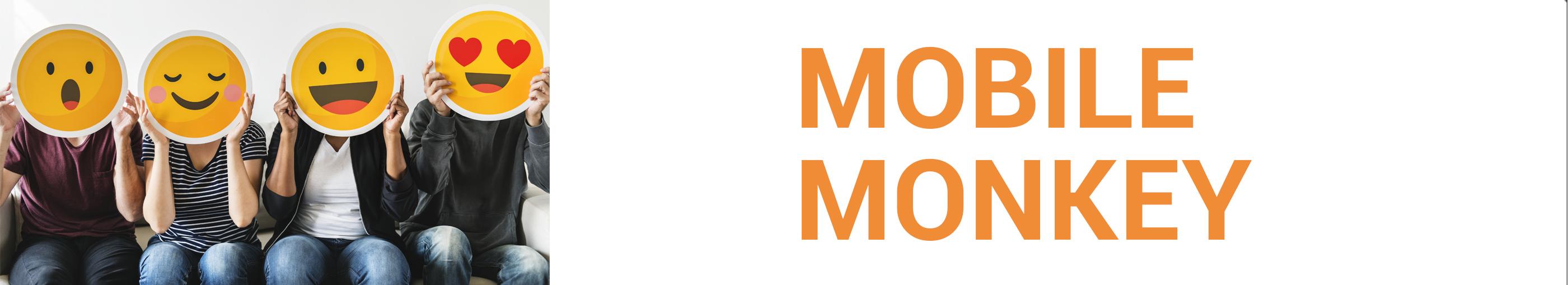 Mobile Monkey - STAAH Blog